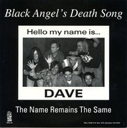 Black Angel's Death Song - The Name Remains The Same