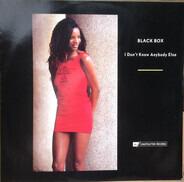 Black Box - I Don't Know Anybody Else