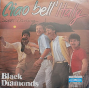 Black Diamonds - Ciao Bell' Italy