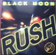 Black Moon - Rush