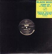 Black Moon - Jump Up / Real Sh•t