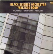 Black Science Orchestra - Walters Room