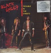 Black Sheep - Trouble In The Streets