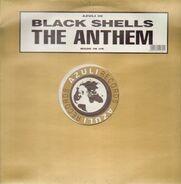 Black Shells - The Anthem