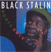 Black Stalin - Roots Rock Soca