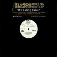 Blackalicious - It's Going Down (Sit Back) Remixes