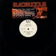 Blackalicious - Make You Feel That Way / Sky Is Falling