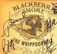 Blackberry Smoke - The Whippoorwill