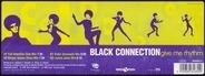 Black Connection - Give Me Rhythm