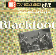 Blackfoot - Hits You Remember - Live