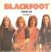 Blackfoot - Morning Dew