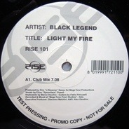 Black Legend - Light My Fire