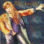 Blackwood - Friday Night