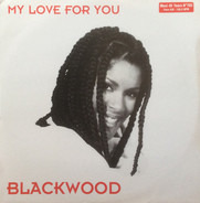 Blackwood - My Love For You