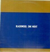 Blackwood - One Night