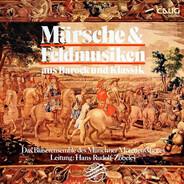 Bläserensemble Des Münchner Motettenchors , Hans Rudolf Zöbeley - Märsche & Feldmusiken Aus Barock Und Klassik