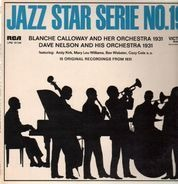 Blanche Calloway and her Orchestra, Dave Nelson and his Orchestra - 15 Original Recordings from 1931