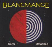 Blancmange - Semi Detached