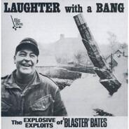 Blaster Bates - Laughter with a Bang