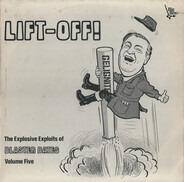 Blaster Bates - Lift-Off! The Explosive Exploits Of Blaster Bates: Volume Five