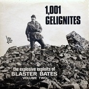 Blaster Bates - 1,001 Gelignites