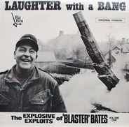 Blaster Bates - Laughter With A Bang (Volume 1)