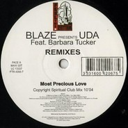 Blaze Presents Underground Dance Artists United For Life - Most Precious Love (Remixes)