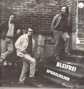Bleifrei - Spiegelbilder