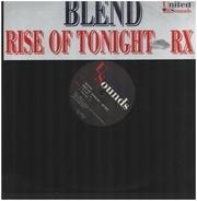 Blend - Rise Of Tonight (Remix)