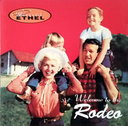 Blessed Ethel - Welcome to the Rodeo