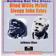 Blind Willie McTell / Sleepy John Estes - Jailhouse Blues