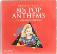 Blondie, UB40, LL Cool J, a.o. - Greatest Ever! 80s Pop Anthems