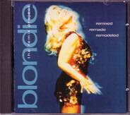 Blondie - Remixed Remade Remodeled - The Remix Project    Für Kunden: Stellen Sie Ihre eigenen Bilder ein. Re