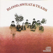 Blood, Sweat And Tears - Blood, Sweat & Tears