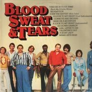 Blood, Sweat And Tears - Blood, Sweat And Tears
