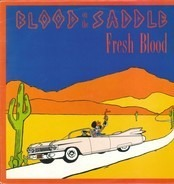 Blood On The Saddle - Fresh Blood