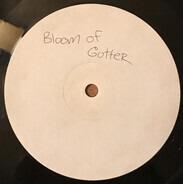 Bloom Of Gutter - White Kitchen EP
