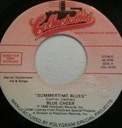 Blue Cheer / Five Man Electrical Band - Summertime Blues / Signs