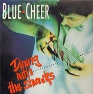 Blue Cheer - Dining with the Sharks