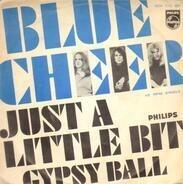 Blue Cheer - Just A Little Bit