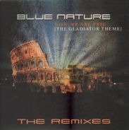 Blue Nature - Now We Are Free (The Gladiator Theme) - The Remixes