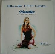 Blue Nature Presents Natalie - Return To Paradise