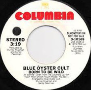 Blue Öyster Cult - Born To Be Wild