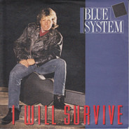 Blue System - I Will Survive
