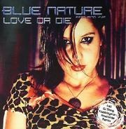 Blue Nature - LOVE OR DIE