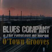 Blues Company & The Fabulous BC Horns Feat: Gordon Beadle & Ana Popović - O'Town Grooves