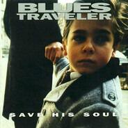 Blues Traveler - Save His Soul