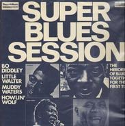 Bo Diddley, Little Walter, Muddy Waters, Howlin' Wolf - Super Blues Session