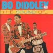 Bo Diddley - The Sound Of Bo Diddley: Greatest Hits