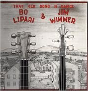 Bo Lipari , Jim Wimmer - That Old Song N' Dance